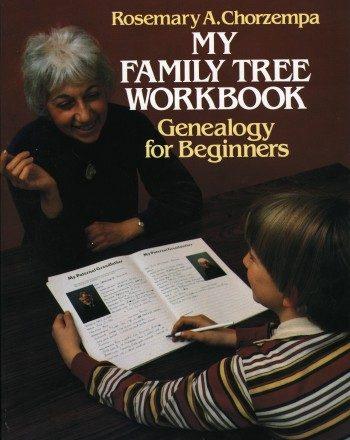 My Family Tree Workbook: Genealogy for Beginners