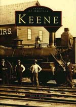 Keene, Images of America by Alan F. Rumrill