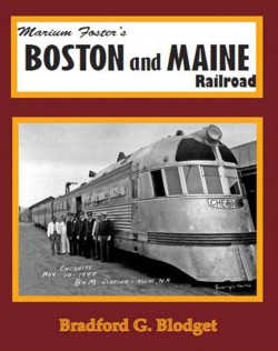 Marium Foster's Boston and Maine Railroad