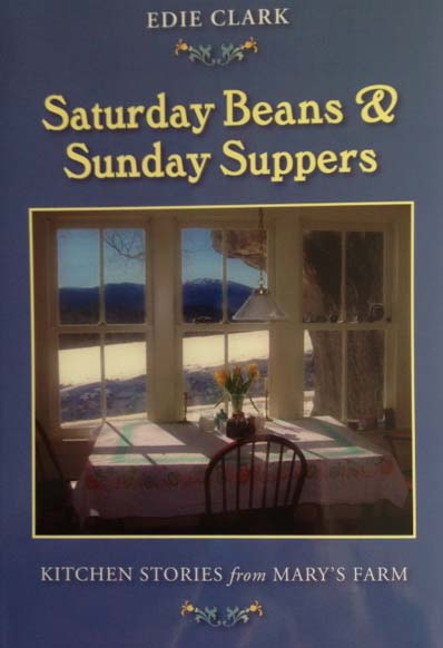 Saturday Beans & Sunday Suppers by Edie Clark