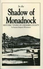 In the Shadow of Monadnock: Historic Tours of Cheshire County