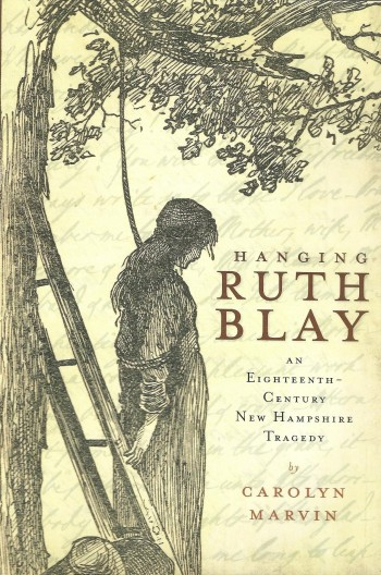 Hanging Ruth Blay by Carolyn Marvin