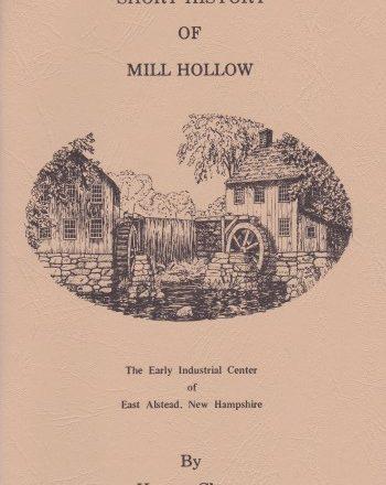 Short History of Mill Hollow
