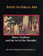 Steps to Great Art: Barry Faulkner and the Art of the Muralist