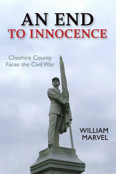 An End To Innocence: Cheshire County Faces the Civil War