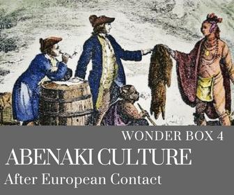 Abenaki culture post European contact wonder box