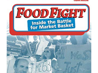 Film 9: Food Fight: Inside the Battle for Market Basket